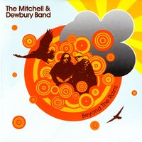 Beyond The Rains — The Mitchell & Dewbury Band
