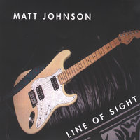 Line of sight — Matt Johnson
