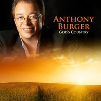 God's Country — Anthony Burger