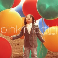 Get Happy — Pink Martini