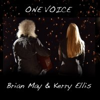 One Voice — Brian May, Kerry Ellis