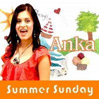 Summer Sunday — Anka