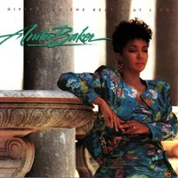 Giving You The Best That I Got — Anita Baker