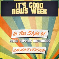 It's Good News Week (In the Style of Hedge Hoppers Anonymous) - Single — Ameritz Audio Karaoke