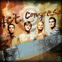 Cover Up — Act Of Congress