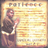 Lyrical Lessons Vol 2.1 — Patience