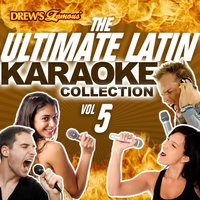 The Ultimate Latin Karaoke Collection, Vol. 5 — The Hit Crew