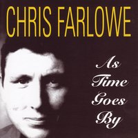 As Time Goes By — Chris Farlowe