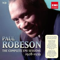 Paul Robeson: The Complete EMI Sessions 1928-1939 — Paul Robeson