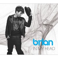 In My Head — Brian