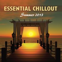 Essential Chillout Summer 2013 — сборник