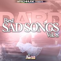 Dard - Best Sad Songs, Vol. 8 — сборник