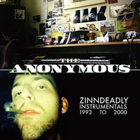 Zinndeadly Instrumentals 1993-2000 — The Anonymous