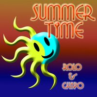 Summer Time — Rolo & Chipo