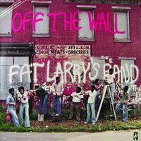 Off The Wall — Fat Larry's Band