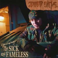 Lifestyles of the Sick and Fameless — Dubb Sicks