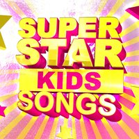 Super Star Kids Songs — Pop Chart Royalty
