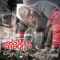 Hoggz Breath — Bossman Hogg