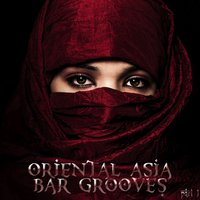 Oriental Asia Bar Grooves Part 1 — сборник
