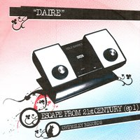 Escape From 21st Century — Daire