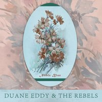 Noble Blue — Duane Eddy & The Rebels