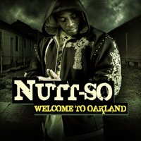 Welcome to Oakland — Nutt-So