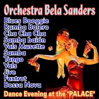 "Dance Evening at the ""Palace"" — Bela Sanders"