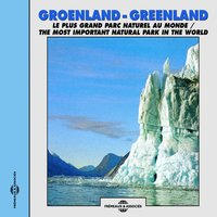 Groenland - Greenland, le plus grand parc naturel du monde — Pierre Huguet