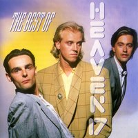 Best Of Heaven 17 — Heaven 17