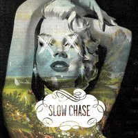 The Blind Spot — Slow Chase