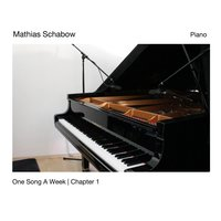 One Song a Week, Chapter 1 — Mathias Schabow
