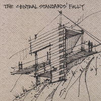 The Central Standards' Folly — The Central Standards