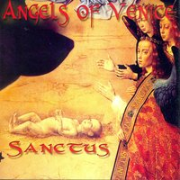 Sanctus — Angels Of Venice