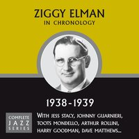 Complete Jazz Series 1938 - 1939 — Ziggy Elman