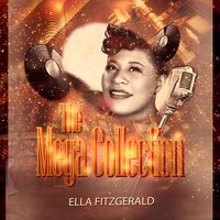The Mega Collection — Ella Fitzgerald