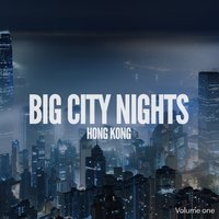 Big City Nights: Hong Kong, Vol. 1 — сборник