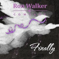 Finally — Ron Walker