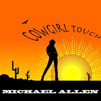 Cowgirl Touch — Michael Allen