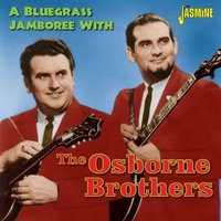 A Bluegrass Jamboree with the Osborne Brothers — The Osborne Brothers