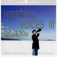 Historic Voices III - 20s & 30s — сборник