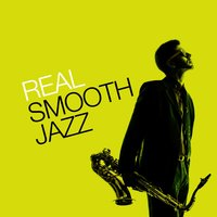 Real Smooth Jazz — Smooth Jazz Band