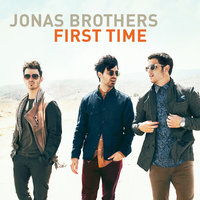 First Time — Jonas Brothers