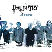 Life After You — Daughtry