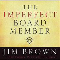 The Imperfect Board Member — Jim Brown
