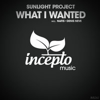 What I Wanted — Sunlight Project