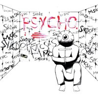 Psycho — Sikdope