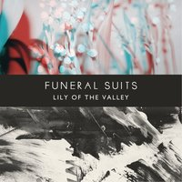 Lily Of The Valley — Funeral Suits