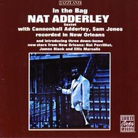In The Bag — Nat Adderley Sextet