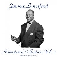 Remastered Collection, Vol. 2 — Jimmie Lunceford