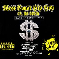 West Coast Hip Hop Vs. Da South: Bangin' Essentials — сборник